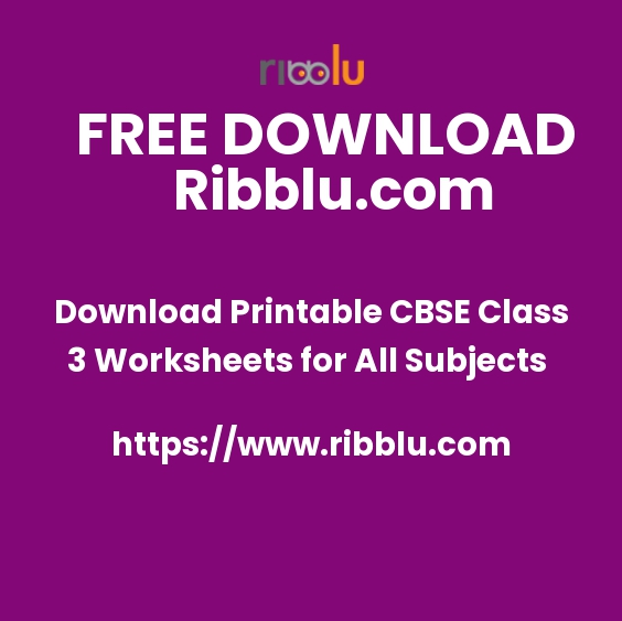 Download Printable CBSE Class 3 Worksheets for All Subjects