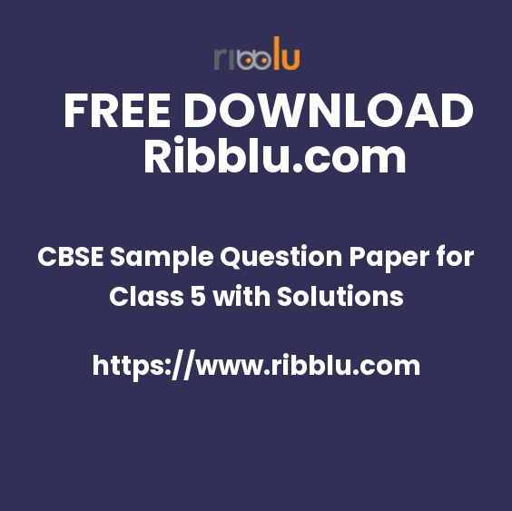 CBSE Sample Question Paper for Class 5 with Solutions