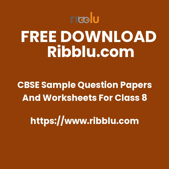 CBSE Sample Question Papers And Worksheets For Class 8