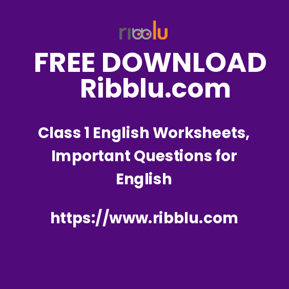 Class 1 English Worksheets, Important Questions for English
