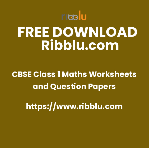 CBSE Class 1 Maths Worksheets and Question Papers