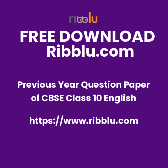 Previous Year Question Paper of CBSE Class 10 English