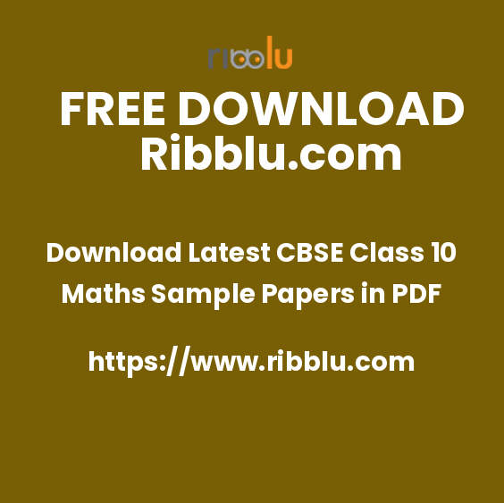 Download Latest CBSE Class 10 Maths Sample Papers in PDF