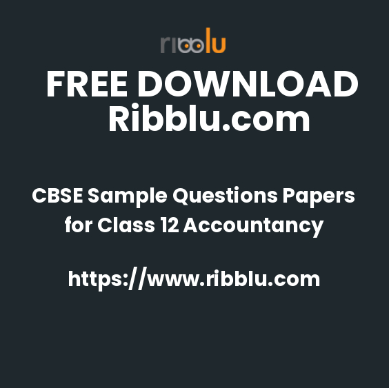CBSE Accountancy Question Papers Class 12.Free PDF