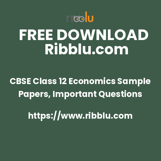 CBSE Economics Sample Papers Class 12. Previous Year Papers