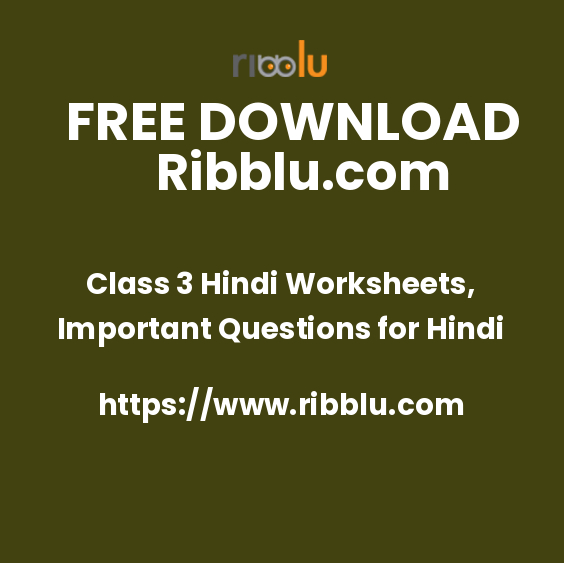 Class 3 Hindi Worksheets, Important Questions for Hindi
