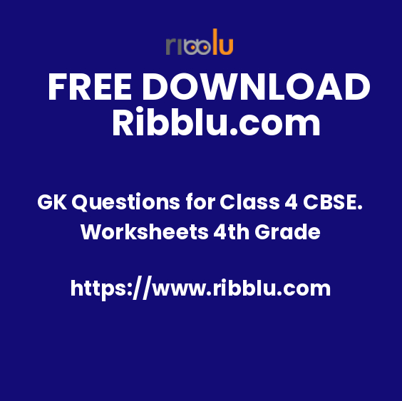 CBSE Class 4 GK Sample Question Papers and Worksheets