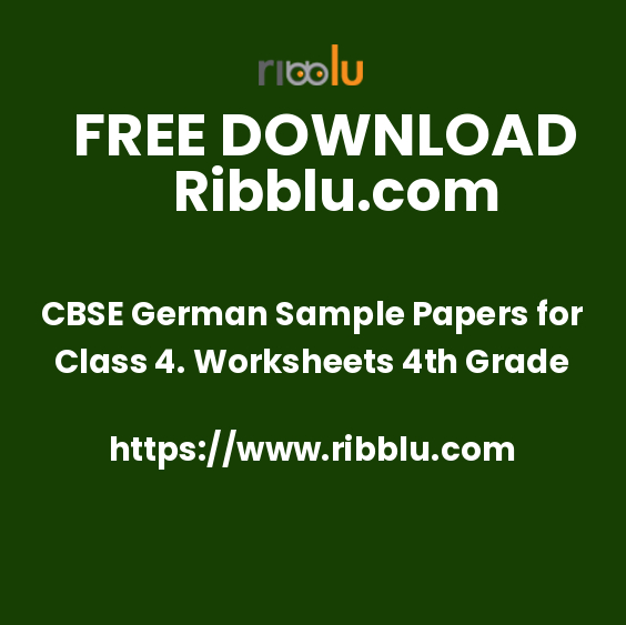 CBSE Class 4 German Sample Question Papers and Worksheets