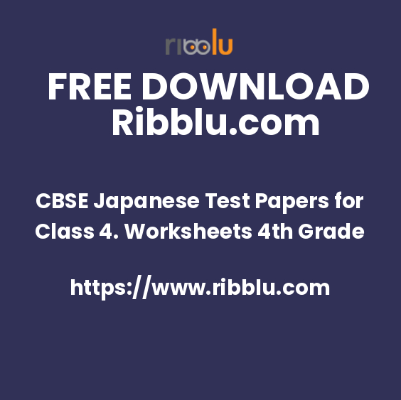 CBSE Japanese Test Papers for Class 4. Worksheets 4th Grade