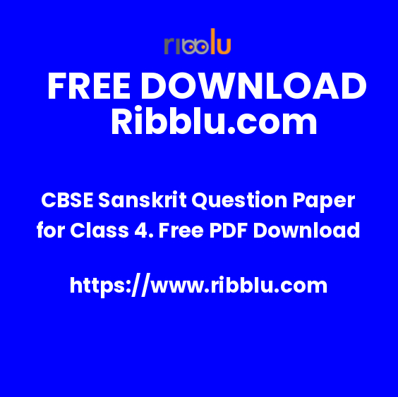 CBSE Sanskrit Question Paper for Class 4. Free PDF Download