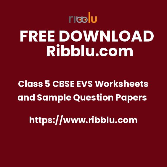 Get CBSE Class 5 Environment Studies Work Sheet in PDF