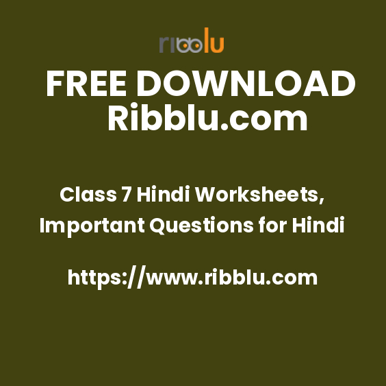 Class 7 Hindi Worksheets, Important Questions for Hindi