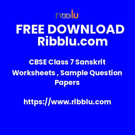 CBSE Sanskrit Question Paper for Class 7. Free PDF Download