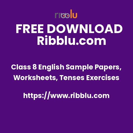 Class 8 English Question Papers, Grammar Worksheets, Tenses