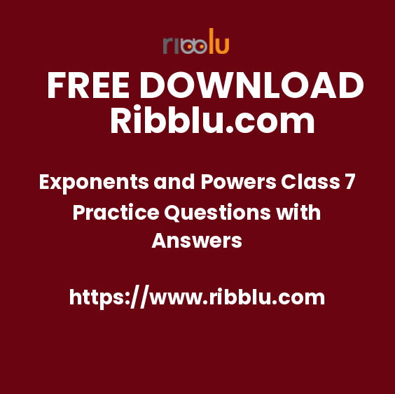 Exponents and Powers Class 7 Practice Questions with Answers