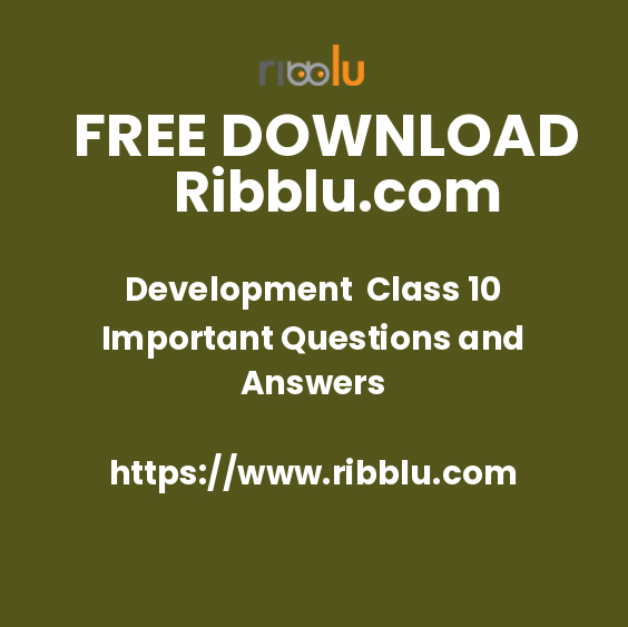 Development Class 10 Important Questions and Answers