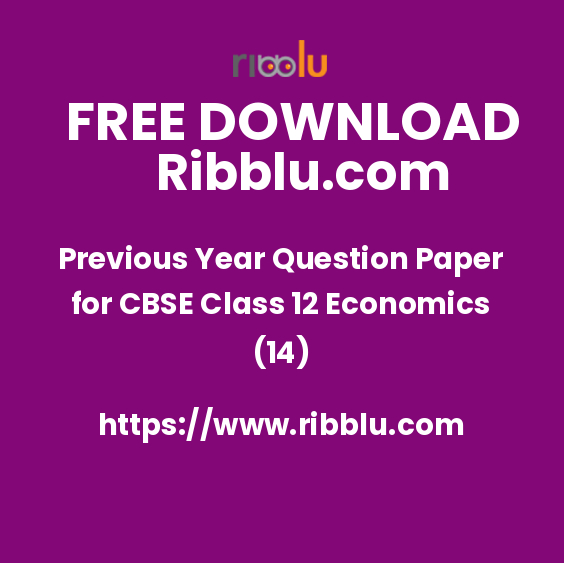 Previous Year Question Paper for CBSE Class 12 Economics (14)