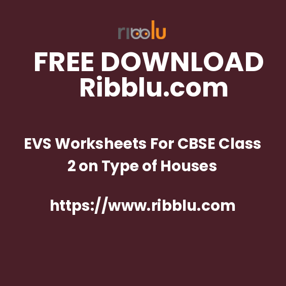EVS Worksheets For CBSE Class 2 on Type of Houses