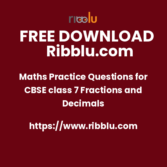 Maths Practice Questions for CBSE class 7 Fractions and Decimals