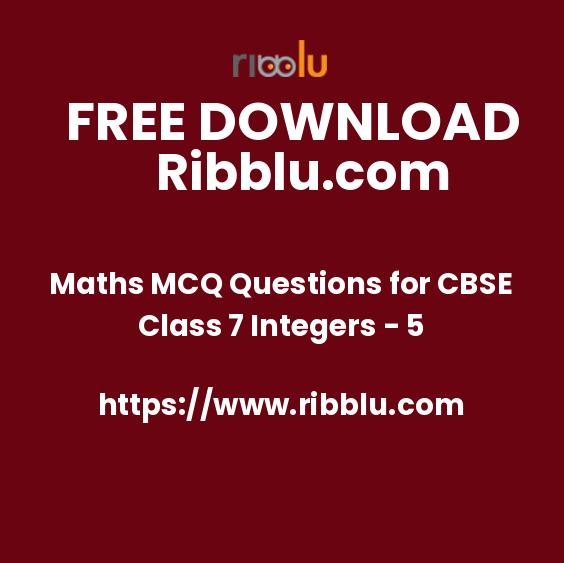 Maths MCQ Questions for CBSE Class 7 Integers - 5