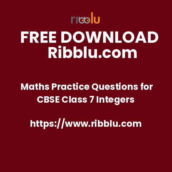 Maths Practice Questions for CBSE Class 7 Integers
