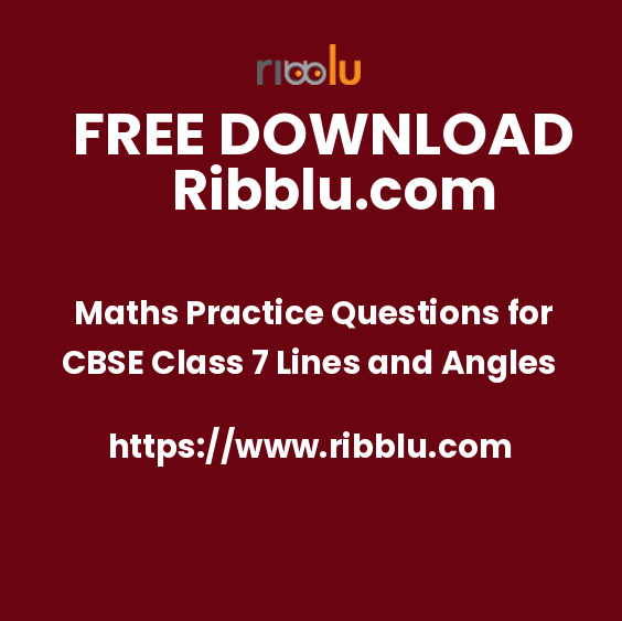 Maths Practice Questions for CBSE Class 7 Lines and Angles