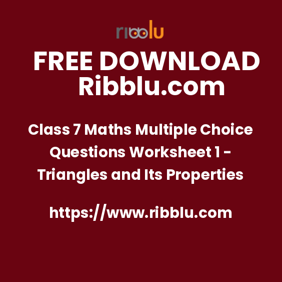 Class 7 Maths Multiple Choice Questions Worksheet 1 - Triangles and Its Properties
