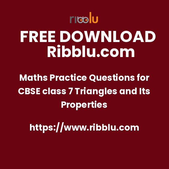 Maths Practice Questions for CBSE class 7 Triangles and Its Properties