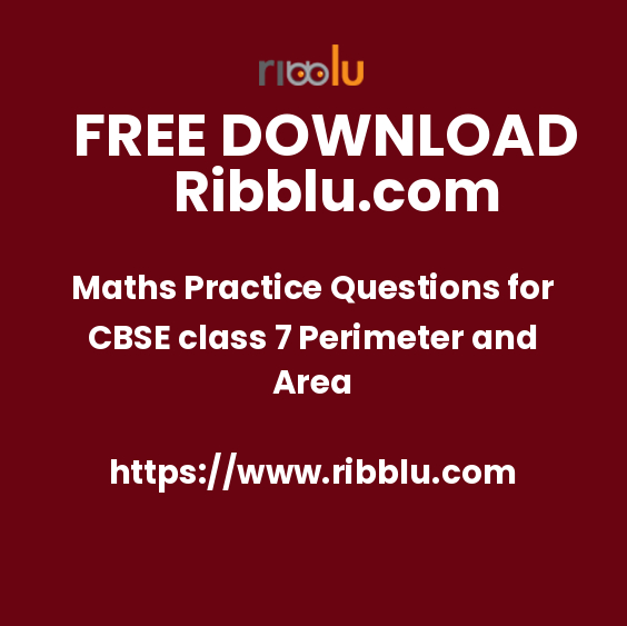 Maths Practice Questions for CBSE class 7 Perimeter and Area