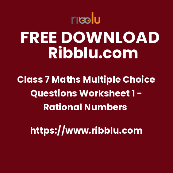 Class 7 Maths Multiple Choice Questions Worksheet 1 - Rational Numbers
