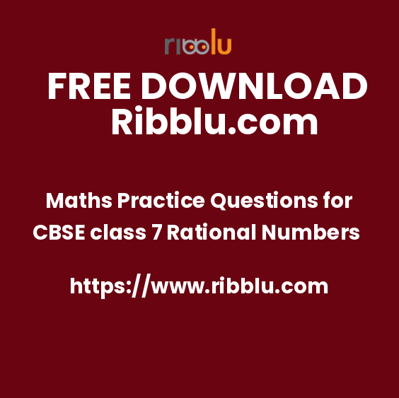 Maths Practice Questions for CBSE class 7 Rational Numbers