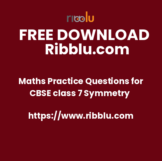 Maths Practice Questions for CBSE class 7 Symmetry
