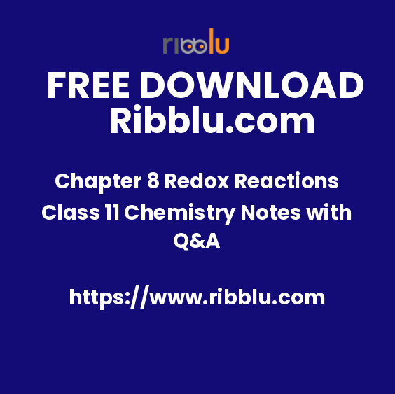 Chapter 8 Redox Reactions Class 11 Chemistry Notes with Q&A