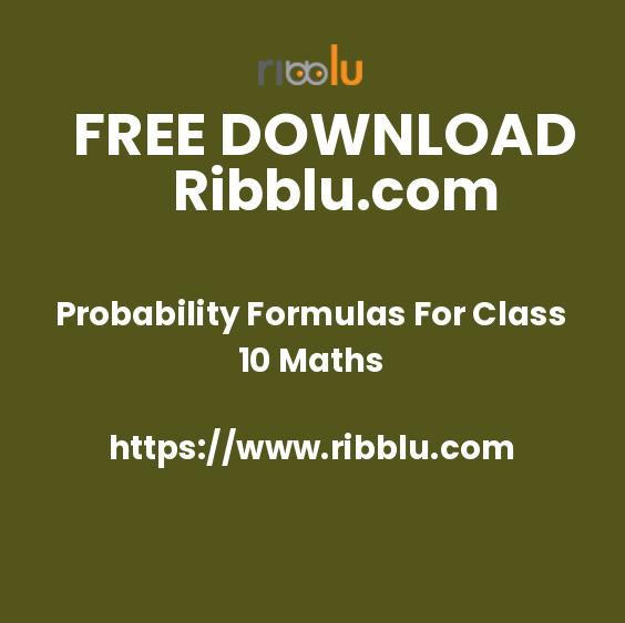 Probability Formulas For Class 10 Maths