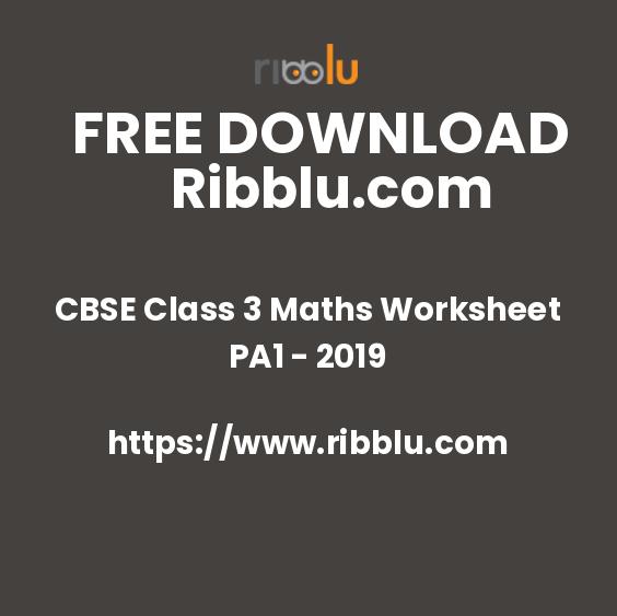 CBSE Class 3 Maths Worksheet PA1 - 2019