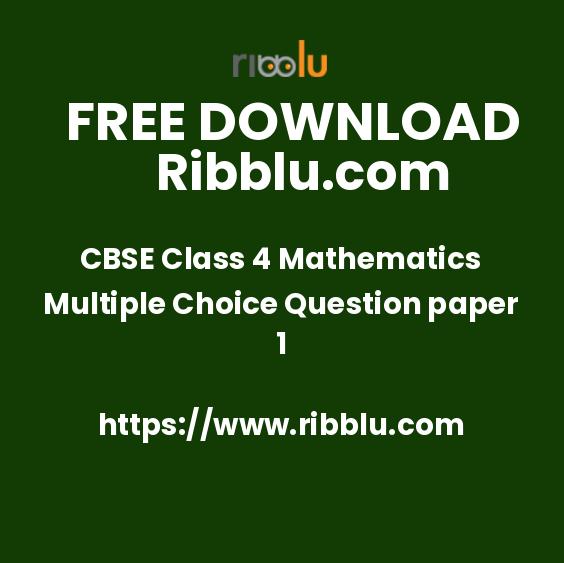 CBSE Class 4 Mathematics Multiple Choice Question paper 1