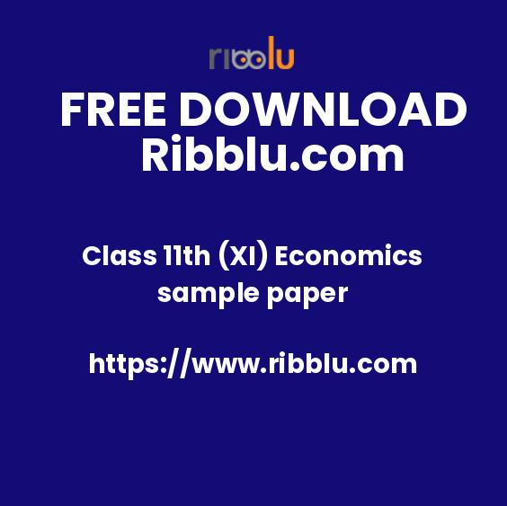 Class 11th (XI) Economics sample paper