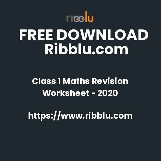 Class 1 Maths Revision Worksheet - 2020