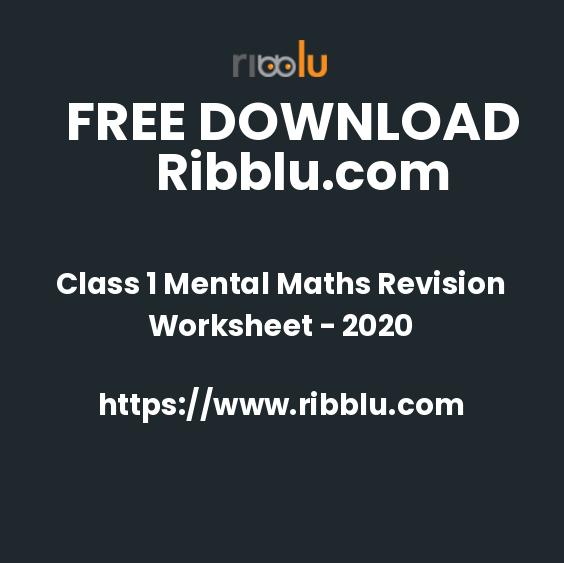 Class 1 Mental Maths Revision Worksheet - 2020