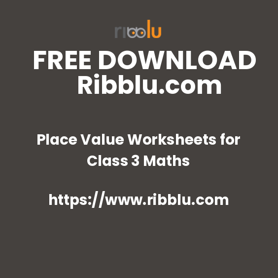Place Value Worksheets for Class 3 Maths