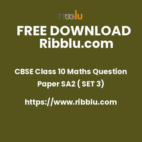 CBSE Class 10 Maths Question Paper SA2 ( SET 3)