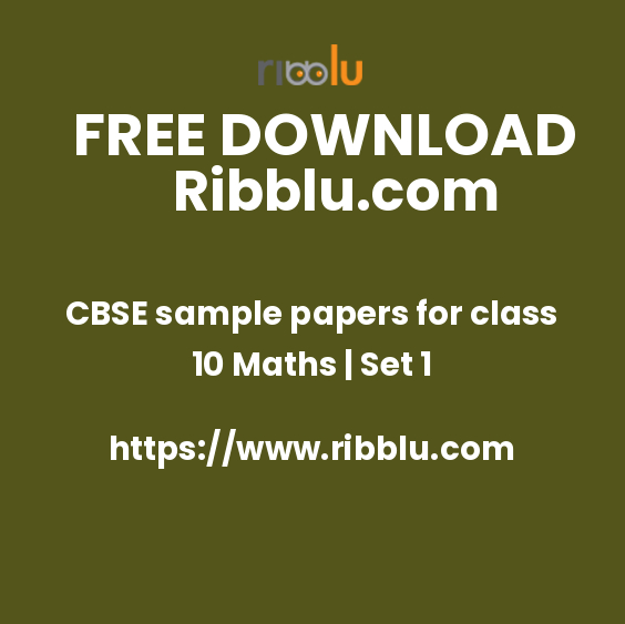 CBSE sample papers for class 10 Maths   Set 1