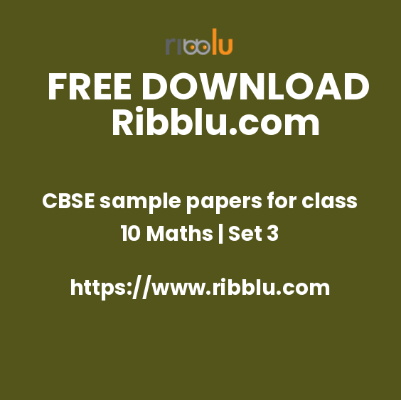 CBSE sample papers for class 10 Maths | Set 3