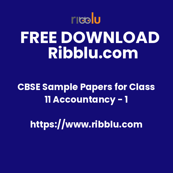 CBSE Sample Papers for Class 11 Accountancy - 1